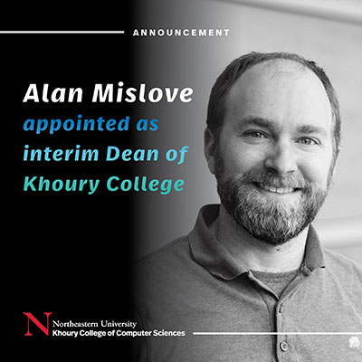 Alan Mislove appointed as interim Dean of Khoury College